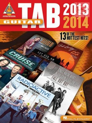 Guitar Tab 2013 - 2014 (13 of the hottest Hits)