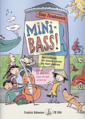 Mini Bass! (Pieces for little Ones from the age of five up)