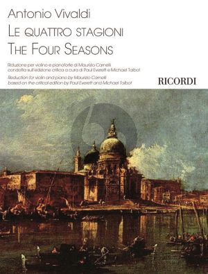 Vivaldi 4 Stagioni - The Four Seasons Op. 8 Violin and Piano (piano reduction by Maurizio Carnelli) (edited by Paul Everett)