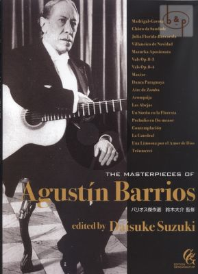 Masterpieces of Augustin Barrios