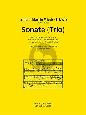Nisle Sonate (Trio) f-moll Horn-Klavier und Violine (Part./Stimmen) (Christoph Dohr)