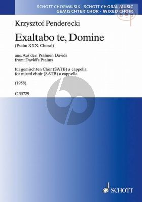 Exaltabo te, Donime (Psalm 30 , Choral) (from David's Psalms)