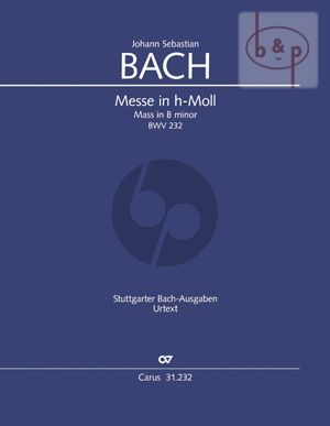 Messe h-moll BWV 232 (Soli-Choir-Orch.)