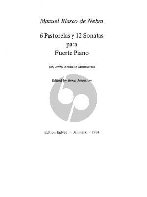 Blasco de Nebra 6 Pastorelas y 12 Sonatas Edited by Bengt Johnsson