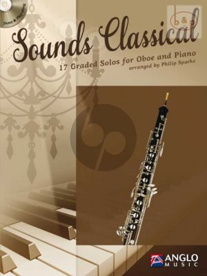 Sounds Classical for Oboe and Piano (17 graded Solos) (Bk-Cd) (transcr. by Philip Sparke)