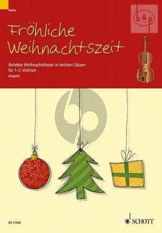 Frohliche Weihnachtszeit (Beliebte Weihnachtslieder in leichten Satzen)