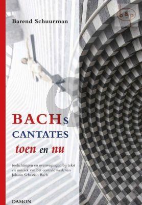 Bach Cantates Toen en Nu