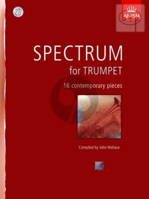 Spectrum for Trumpet (16 Contemporary Pieces) (with Piano Accomp.)