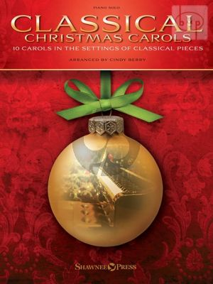 Classical Christmas Pieces (10 Carols in the settings of Classical Pieces)