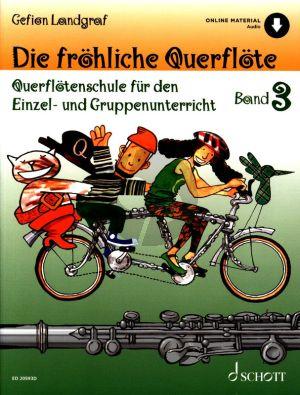 Landgraf Die Frohliche Querflote Vol.3 (Querflotenschule fur den Einzel- und Gruppenunterricht) (Book with Online Audio) (with illustr.)