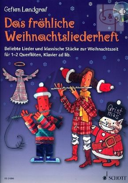 Das Frohliche Weihnachtsliederheft (Beliebte Lieder & klassische Stucke zur Weihnachtszeit) (1 - 2 Flutes[Piano ad lib.])