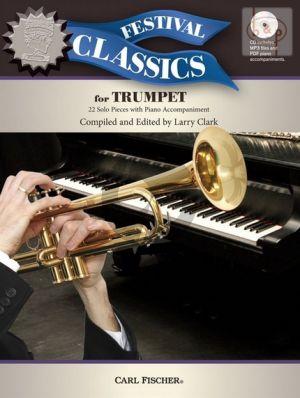 Festival Classics for Trumpet (22 Solo Pieces)