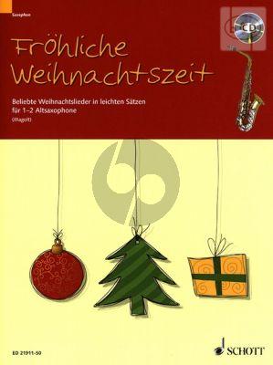 Frohliche Weihnachtszeit (Beliebte Weihnachtslieder in leichten Satzen) (1 - 2 Alto Sax.)