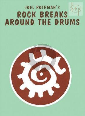 Rock Breaks around the Drums