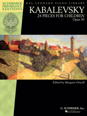 Kabalevsky 24 Pieces for Children Op.39 for Piano (edited by Margaret Otwell)