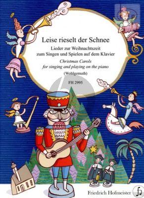 Leise rieselt der Schnee (Lieder zur Weihnachtszeit zum Singen und Spielen auf dem Klavier