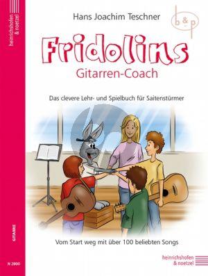 Fridolins Gitarren-Coach. Das clevere Lehr- und Spielbuch fur Saitensturmer von Start Weg mit uber 100 beliebten Songs