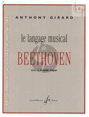 Le Language Musical de Beethoven dans la Grande Fugue