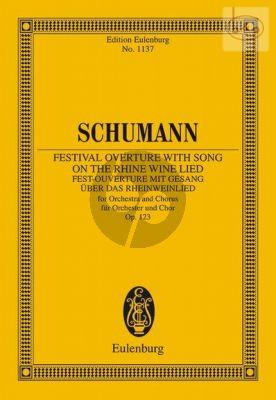 Fest-Ouverture mit Gesang uber das Rheinwein- lied Op.123 (Orchestra-Chorus)