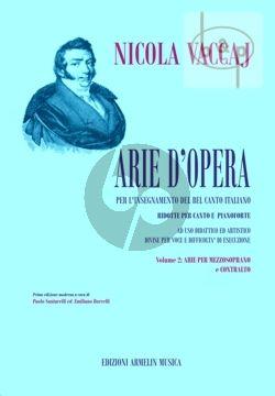 Arie d'Opera per l'insegnamento del Bel Canto Italiano Vol.2 Arie per Mezzo Soprano e Contralto
