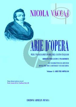 Arie d'Opera per l'insegnamento del Bel Canto Italiano Vol.1 Arie per Soprano