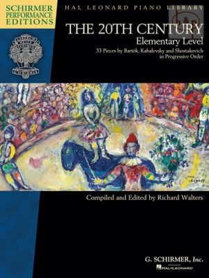 The 20th Century (33 Piano Pieces by Bartok- Kabalevsky and Shostakovich)