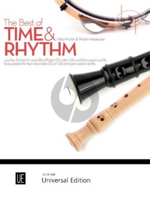 The Best of Time & Rhythm (Easy Pieces for 2 Recorders[SS/SA] and Percussion opt.)