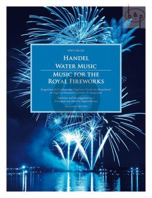 Water Music & Music for the Royal Fireworks HWV 348 - 351