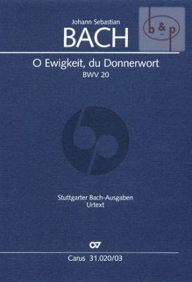 Kantate BWV 20 O Ewigkeit, du Donnerwort (Vocal Score)