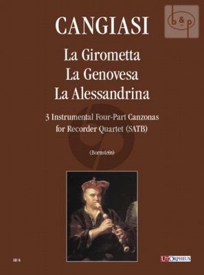 La Girometta-La Genovesa-La Allessandrina (3 Instrumental 4 -part Canzonas) (4 Recorders) (SATB)