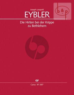 Eybler Die Hirten bei der Krippe zu Bethlehem Soli-Choir-Orch. Full Score