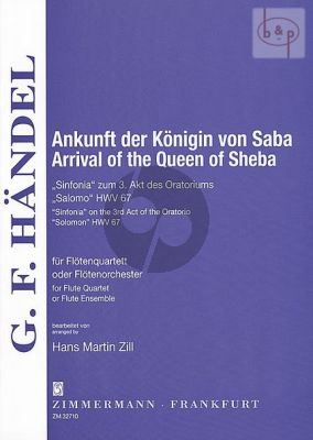 Ankunft der Konigin von Saba (Sinfonia aus 3.Akt des Oratoriums Salomo HWV 67) (4 Flutes)