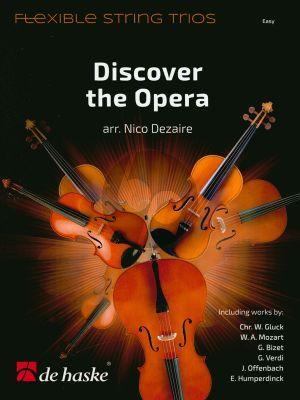 Album Discover the Opera (Flexible String Trio) (Score/Parts) (arr. Nico Dezaire)