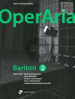 OperAria Bariton Vol.2 Lyric-Dramatic Repertoire