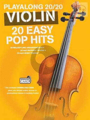 Playalong 20 / 20 for Violin. 20 Easy Pop Hits