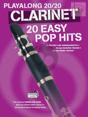 Playalong 20 / 20 for Clarinet. 20 Easy Pop Hits