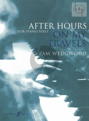 After Hours: On my Travels Piano solo