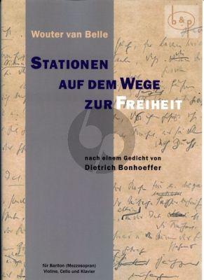 Stationen auf dem Wege zur Freiheit