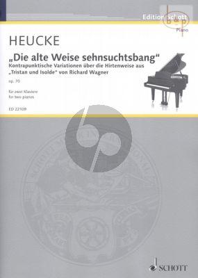 Die Alte Wise sehnsuchtsbang Op.70