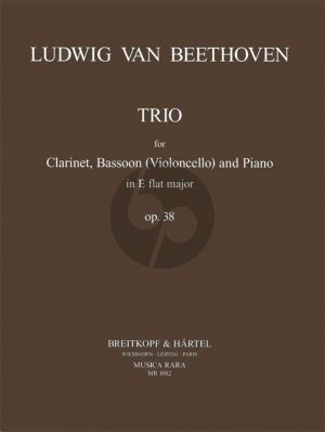 Beethoven Trio Op.38 E-flat Major (after the Septet) Clarinet-Violonc.[Bassoon]-Piano