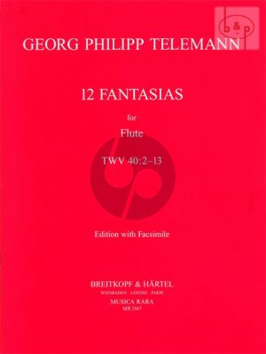 12 Fantasies TWV 40:2 - 13 for Flute (with Facsimile)