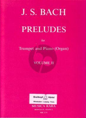 Bach J.S. Preludes Vol.2 (for C Trumpet-Piano[Organ]) (Wallace)