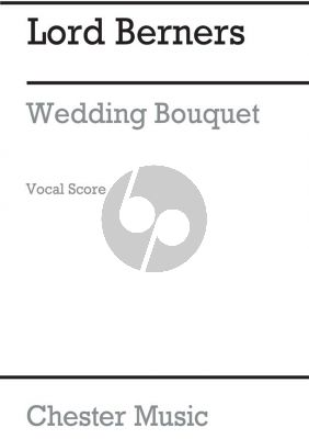 Lord Berners A Wedding Bouquet Vocal Score