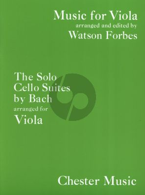 Bach 6 Suites for Viola (originally for Cello) (Arranged and Edited by Watson Forbes)
