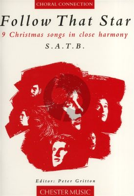 Follow that Star SATB (9 Christmas Songs in close Harmony) (edited by Peter Gritton)
