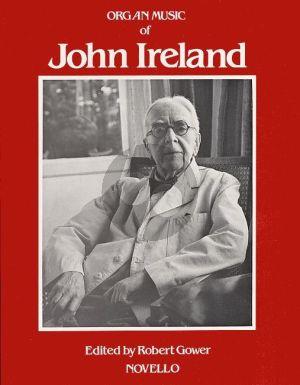 The Organ Music of John Ireland (Gower)