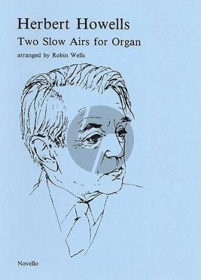 2 Slow Airs for Organ