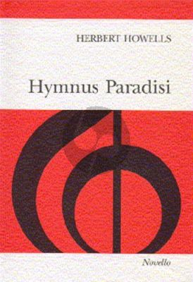 Howells Hymnus Paradisi Soprano and Tenor soli-SATB-Orch. ) Vocal Score