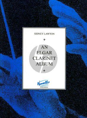 Elgar An Elgar Clarinet Album Clarinet in Bb and Piano (arr. by Sidney Lawton)