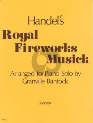 Bantock Royal Fireworks for Piano solo (arr. Granville Bantock)
